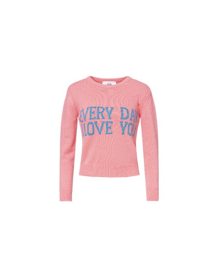 Every Day I Love You pink pullover